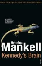 Mankell, H: Kennedy's Brain