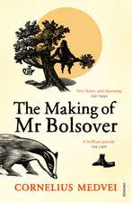 The Making of MR Bolsover:  With an Essential Guide to the Undead