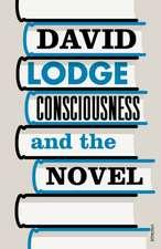 Consciousness And The Novel