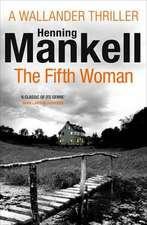 Kurt Wallander 06. The Fifth Woman