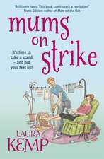 Mums on Strike
