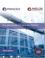 Managing Successful Projects with PRINCE2:  Business View on Successful It Delivery V. 2