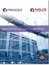 Managing successful projects with PRINCE2 [Japanese print version]