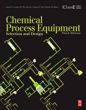 Chemical Process Equipment: Selection and Design