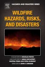 Wildfire Hazards, Risks, and Disasters