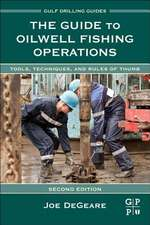 The Guide to Oilwell Fishing Operations