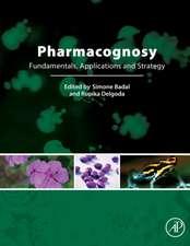 Pharmacognosy: Fundamentals, Applications and Strategies