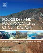 Rockslides and Rock Avalanches of Central Asia