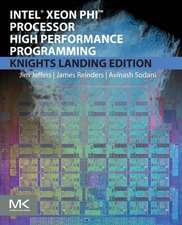 Intel Xeon Phi Processor High Performance Programming: Knights Landing Edition