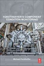 Forsthoffer's Component Condition Monitoring