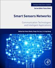 Smart Sensors Networks: Communication Technologies and Intelligent Applications