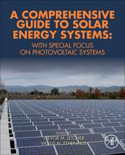 A Comprehensive Guide to Solar Energy Systems: With Special Focus on Photovoltaic Systems
