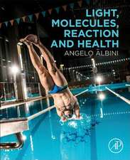 Light, Molecules, Reaction and Health