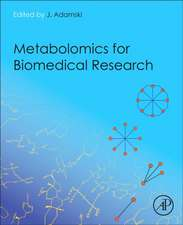 Metabolomics for Biomedical Research