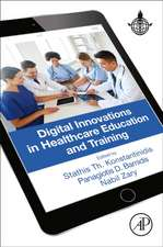 Digital Innovations in Healthcare Education and Training