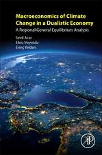 Macroeconomics of Climate Change in a Dualistic Economy: A Regional General Equilibrium Analysis