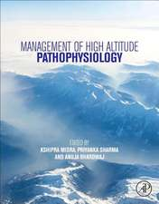 Management of High Altitude Pathophysiology