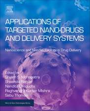 Applications of Targeted Nano Drugs and Delivery Systems: Nanoscience and Nanotechnology in Drug Delivery