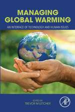 Managing Global Warming: An Interface of Technology and Human Issues