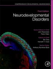 Neurodevelopmental Disorders: Comprehensive Developmental Neuroscience