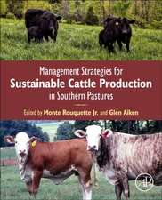 Management Strategies for Sustainable Cattle Production in Southern Pastures