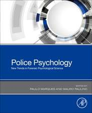 Police Psychology: New Trends in Forensic Psychological Science