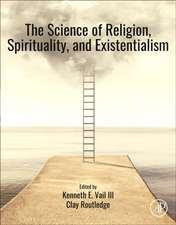 The Science of Religion, Spirituality, and Existentialism