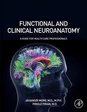 Functional and Clinical Neuroanatomy: A Guide for Health Care Professionals
