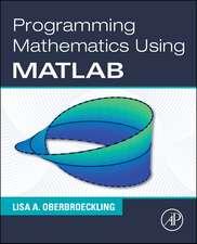 Programming Mathematics Using MATLAB