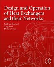 Design and Operation of Heat Exchangers and their Networks