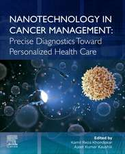 Nanotechnology in Cancer Management: Precise Diagnostics toward Personalized Health Care