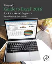 Liengme's Guide to Excel 2016 for Scientists and Engineers