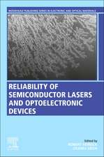 Reliability of Semiconductor Lasers and Optoelectronic Devices