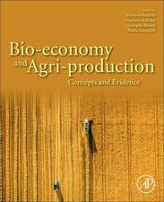Bio-economy and Agri-production