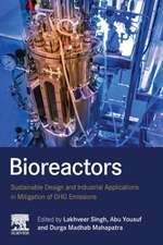 Bioreactors: Sustainable Design and Industrial Applications in Mitigation of GHG Emissions