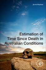 Estimation of Time since Death in Australian Conditions