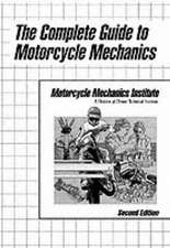 The Complete Guide to Motorcycle Mechanics
