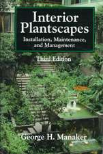 Interior Plantscapes: Installation, Maintenance, and Management