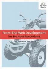 Front-End Web Development:  The Big Nerd Ranch Guide
