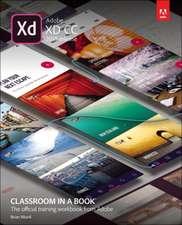 ADOBE XD CC CLASSROOM IN A BOOK 2018 R