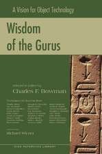 Wisdom of the Gurus: A Vision for Object Technology