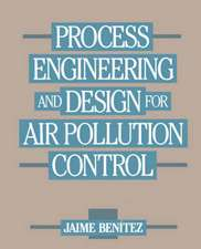 Process Engineering and Design for Air Pollution Control