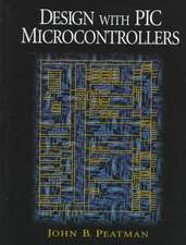 Design with PIC Microcontrollers