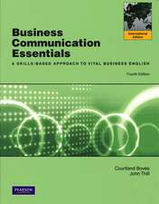 Business Communication Essentials: International Version