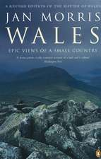 Wales: Epic Views of a Small Country