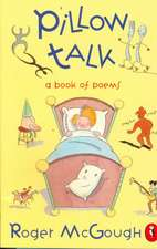Pillow Talk: A Book of Poems