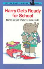 Harry Gets Ready for School:  Level 1