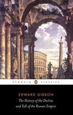 The History of the Decline and Fall of the Roman Empire (Abridged)