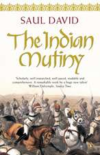 The Indian Mutiny: 1857