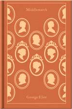 Middlemarch: Clothbound Classics